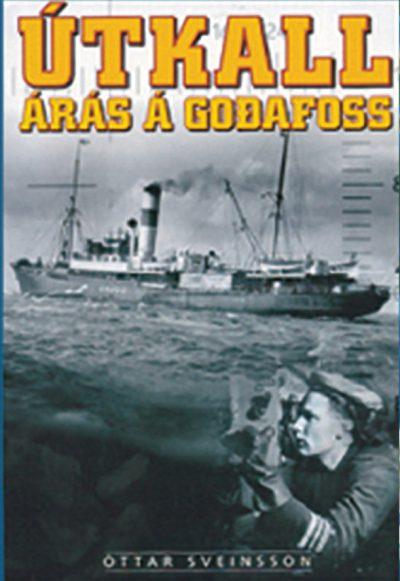 Útkall - Árás á Goðafoss