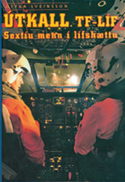 Útkall - TF-LÍF Sextíu menn í lífshættu